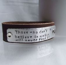 "Lovely Handmade Personalised ""...believe in magic..."" Leather Cuff Bangle"